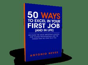 College_Graduation_Gift_Career_Job_Success_Antonio_Neves_50_Ways_To_Excel_First_Job_n2mxum